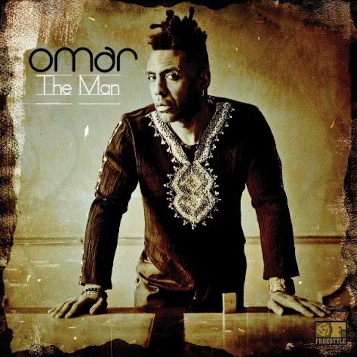 Pre-order Omar's new album, The Man