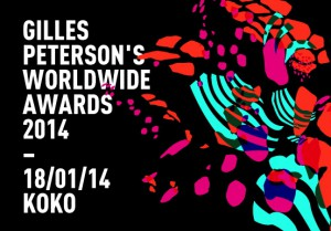 Giles Peterson Worldwide Awards 2014